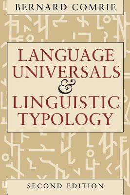 Language Universals and Linguistic Typology: Syntax and Morphology - Comrie, Bernard