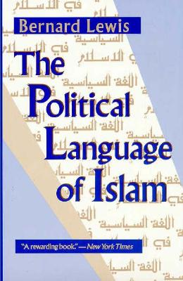 The Political Language of Islam - Lewis, Bernard W