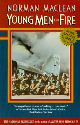 Young Men & Fire - MacLean, Norman