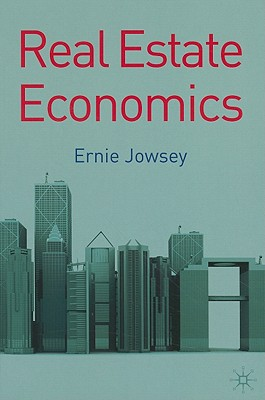 Real Estate Economics - Jowsey, Ernie