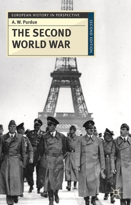 The Second World War - Purdue, A. W.