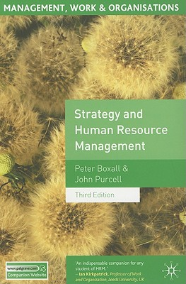 Strategy and Human Resource Management - Boxall, Peter, and Purcell, John