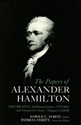 "Cumulative Index to the ""Papers of Alexander Hamilton"": v. 27 - Syrett, Harold C."