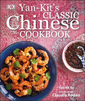 Yan Kit's Classic Chinese Cookbook - So, Yan-Kit