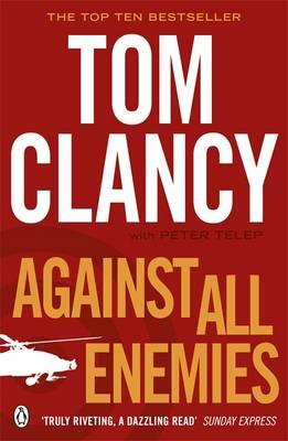 Against All Enemies - Clancy, Tom