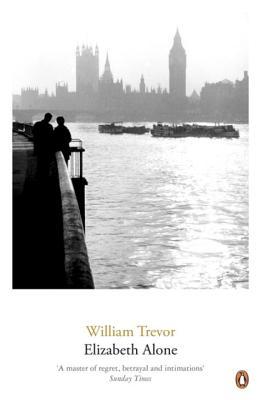 Elizabeth Alone - Trevor, William