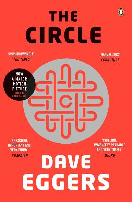 The Circle - Eggers, Dave