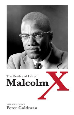 The Death and Life of Malcolm X - Goldman, Peter Louis