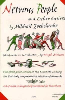 Nervous people and other satires - Zoshchenko, Mikhail Mikhailovich