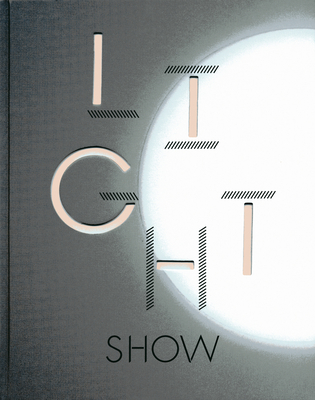 Light Show - Lauson, Cliff (Editor), and Rugoff, Ralph (Foreword by)