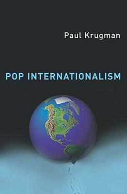 Pop Internationalism - Krugman, Paul