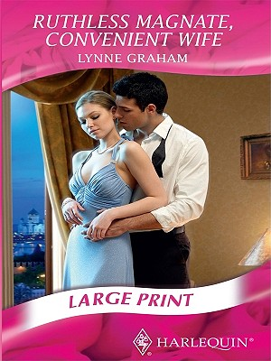 Ruthless Magnate, Convenient Wife - Graham, Lynne