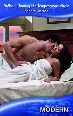 Raffaele: Taming His Tempestuous Virgin - Marton, Sandra