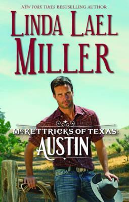 McKettricks of Texas: Austin - Miller, Linda Lael