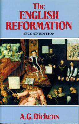 The English Reformation - Dickens, A G