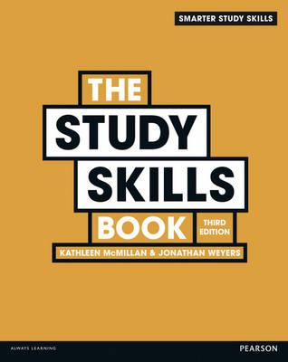 The Study Skills Book - Weyers, Jonathan, and McMillan, Kathleen