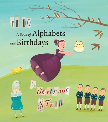 To Do: A Book of Alphabets and Birthdays - Stein, Gertrude, Ms., and Young, Timothy (Introduction by)