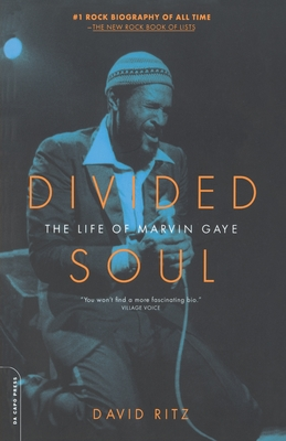 Divided Soul: The Life of Marvin Gaye - Ritz, David