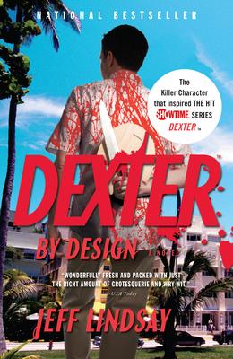 Dexter by Design - Lindsay, Jeff
