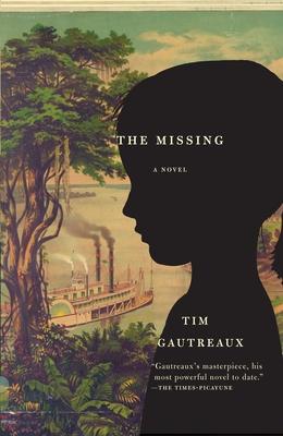 The Missing - Gautreaux, Tim