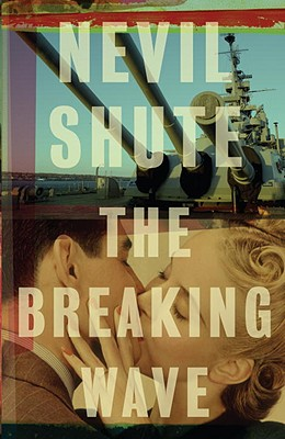 The Breaking Wave - Shute, Nevil