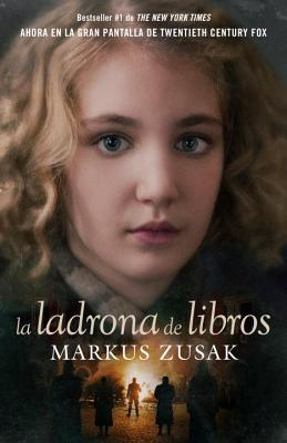 La Ladrona de Libros - Zusak, Markus, and De Dios, Laura Martin (Translated by)