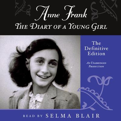 Anne Frank: The Diary of a Young Girl: The Definitive Edition - Frank, Anne