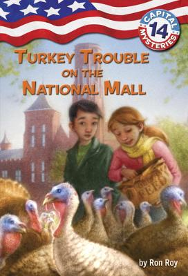 Turkey Trouble on the National Mall - Roy, Ron