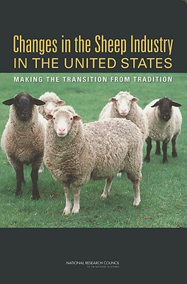 Changes in the Sheep Industry in the United States: Making the Transition from Tradition - National Academy of Sciences