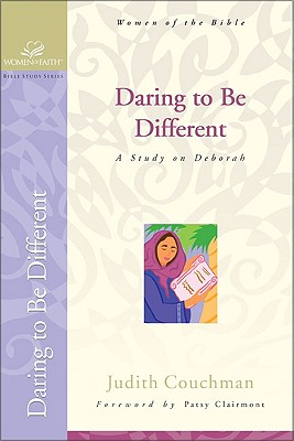 Daring to Be Different: A Study on Deborah - Couchman, Judith, and Grant, Janet Kobobel, and Bence, Evelyn