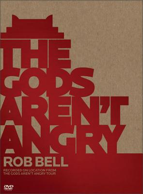 The Gods Aren't Angry - Bell, Rob