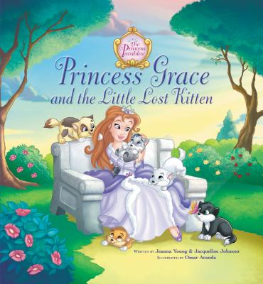 Princess Grace and the Little Lost Kitten - Young, Jeanna Stolle, and Johnson, Jacqueline