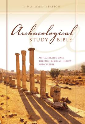 Archaeological Study Bible-KJV: An Illustrated Walk Through Biblical History and Culture - Zondervan Publishing (Creator)