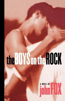The Boys on the Rock - Fox, John