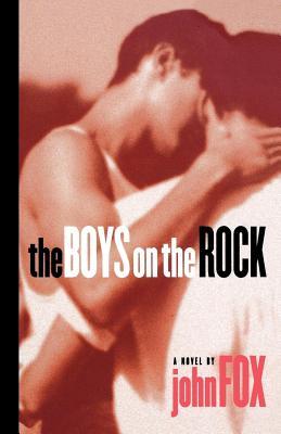 The Boys on the Rock - Fox, John