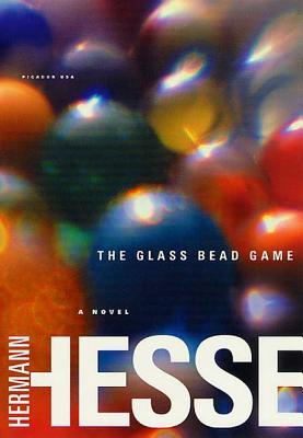 The Glass Bead Game: (Magister Ludi) a Novel - Hesse, Hermann, and Winston, Richard, Professor (Translated by), and Winston, Clara (Translated by)