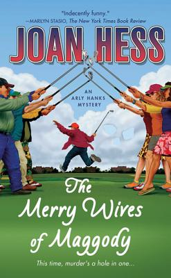 The Merry Wives of Maggody - Hess, Joan