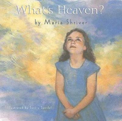 What's Heaven - Shriver, Maria