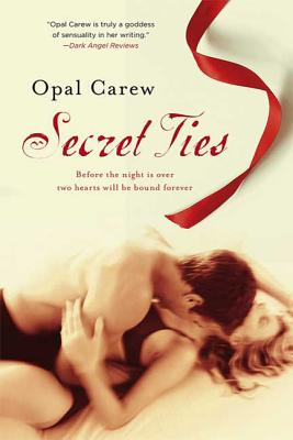 Secret Ties - Carew, Opal