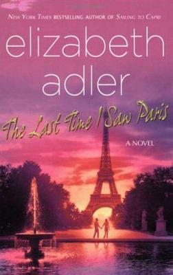 The Last Time I Saw Paris - Adler, Elizabeth