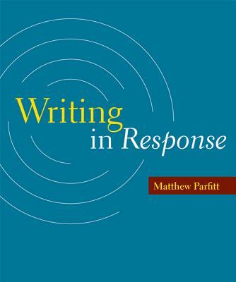 Writing in Response - Parfitt, Matthew