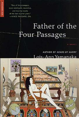 Father of the Four Passages - Yamanaka, Lois-Ann