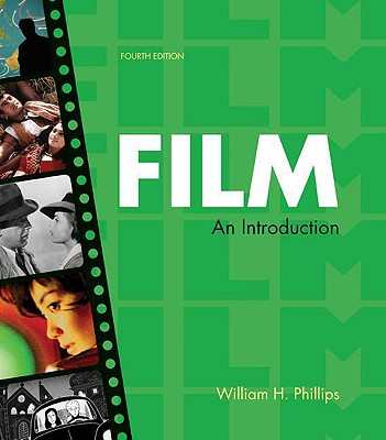 Film: An Introduction - Phillips, William H