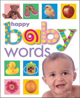 Happy Baby: Words - Priddy Bicknell (Creator), and Priddy, Roger