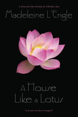 A House Like a Lotus - L'Engle, Madeleine