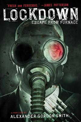 Lockdown: Escape from Furnace - Smith, Alexander Gordon