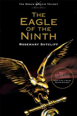 The Eagle of the Ninth - Sutcliff, Rosemary