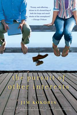 The Pursuit of Other Interests - Kokoris, Jim