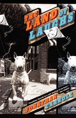 The Land of Laughs - Carroll, Jonathan
