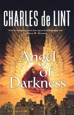 Angel of Darkness - de Lint, Charles